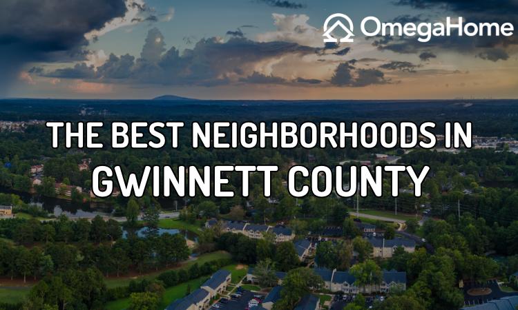 Best Neighborhoods in Gwinnett County