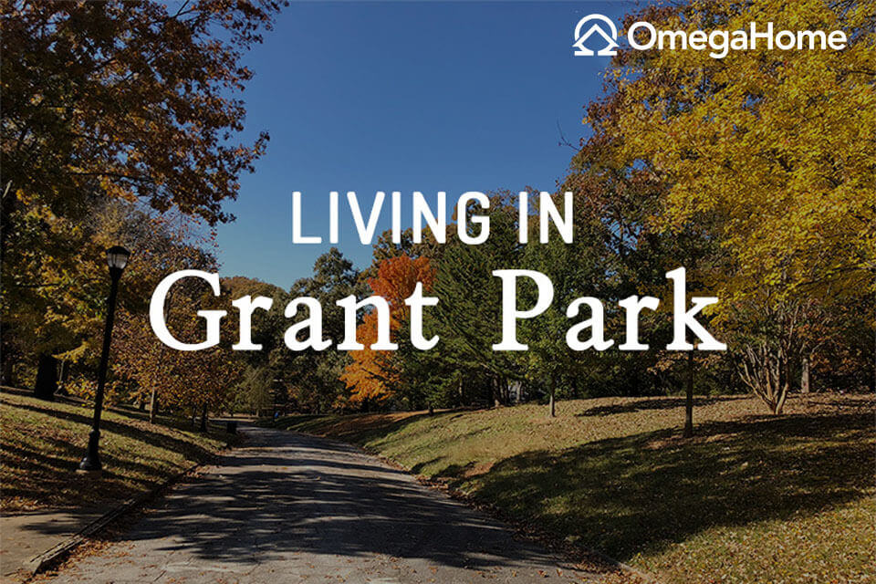 Living in Grant Park, Atlanta, GA