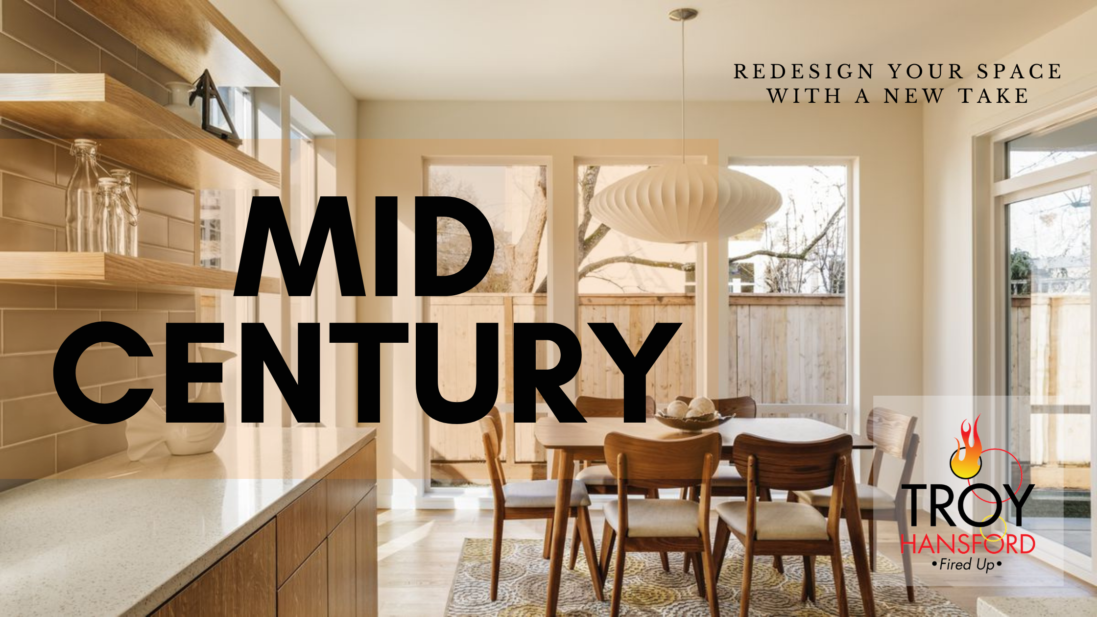 Mid Century Design tips from Troy Hansford