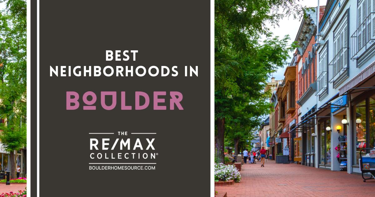 Boulder Best Neighborhoods