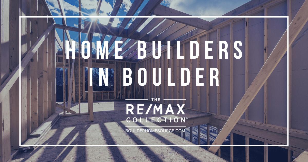 Popular Home Builders in Boulder