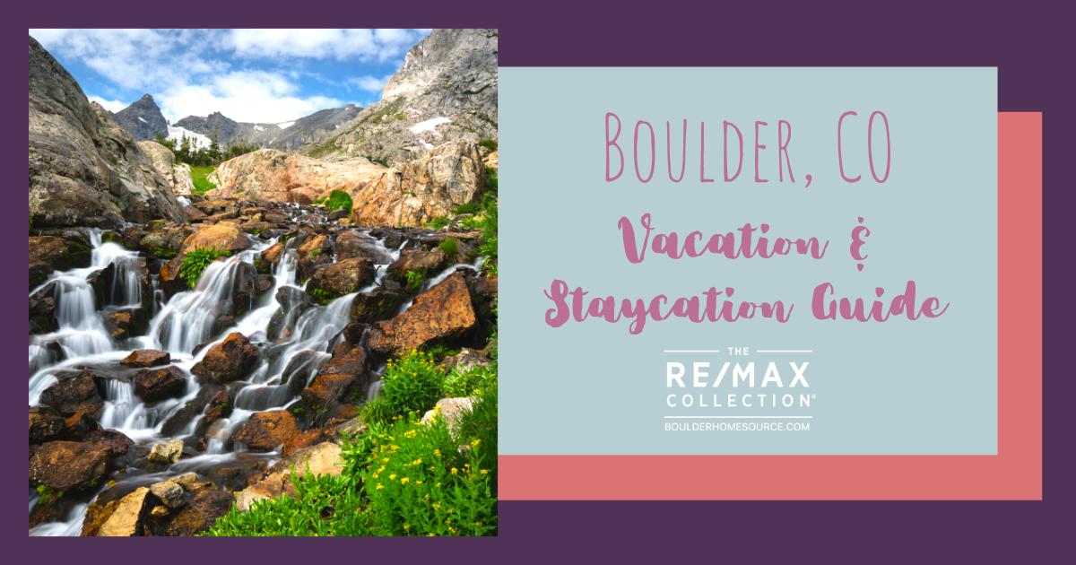Boulder Vacation and Staycation Guide
