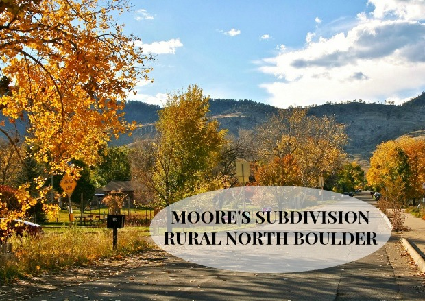 MOORE'S SUBDIVISION, RURAL NORTH BOULDER