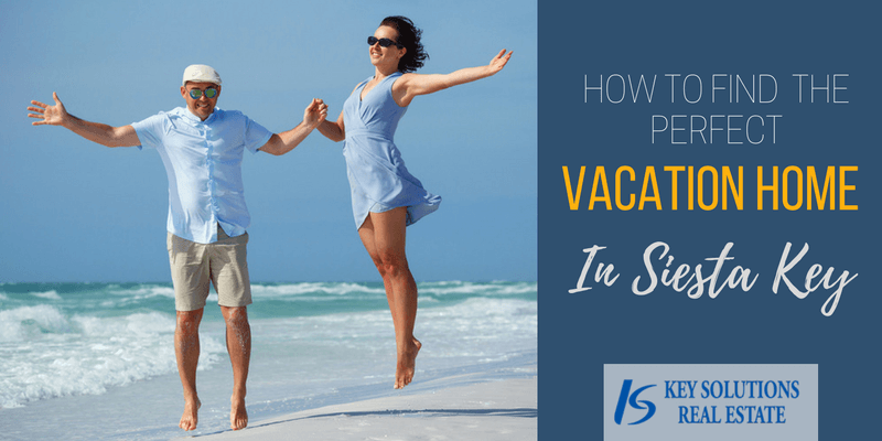 how to find a vacation home in Siesta Key, FL