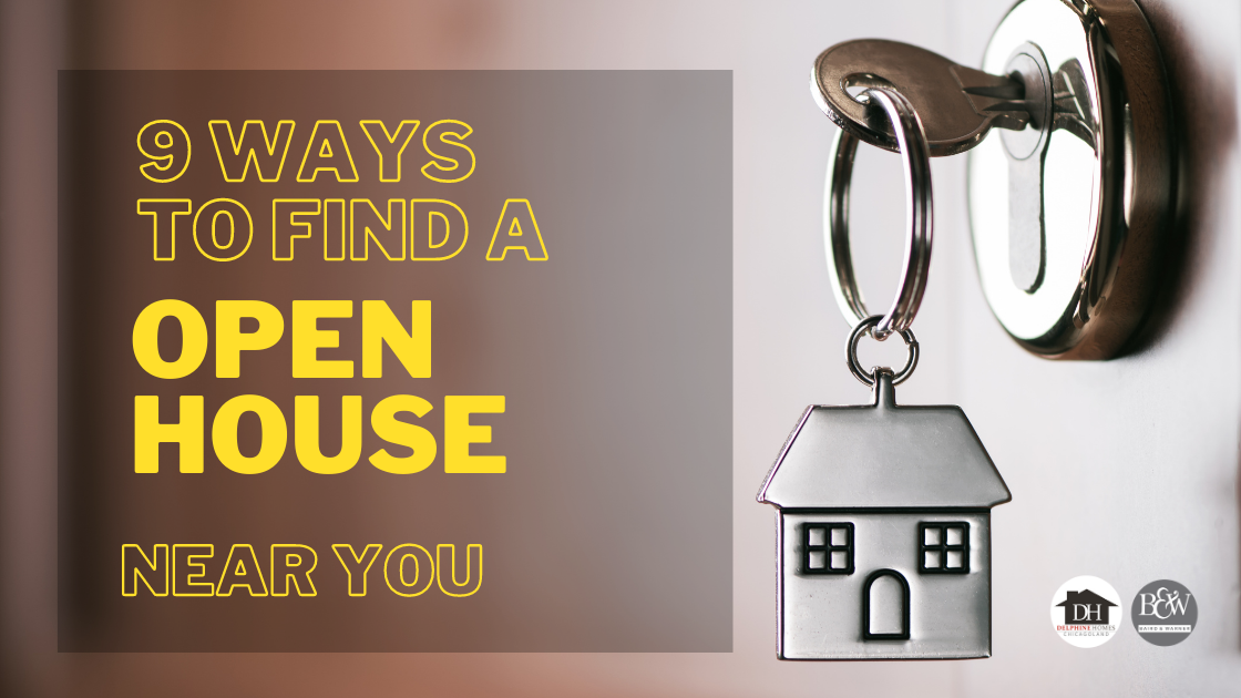 9 Ways to find open house near you