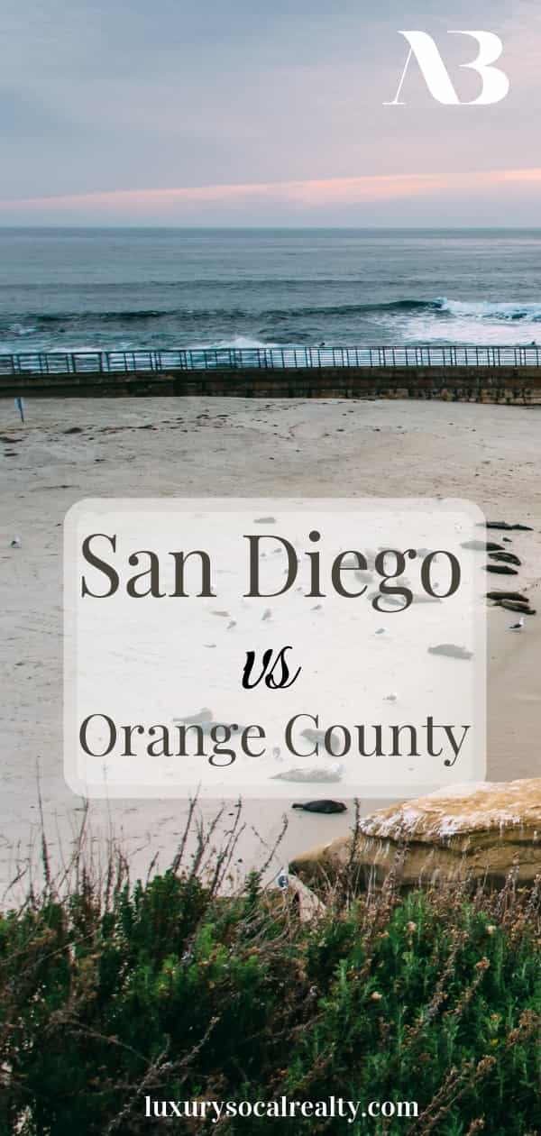 San Diego//Orange County//Vacation Home//Learn about San Diego vs Orange County!  Offering unique amenities, it can be hard to choose between La Jolla & Del Mar vs Laguna Beach & Newport Beach for a vacation home or retirement by Joy Bender Luxury Real Estate Agent Compass San Diego REALTOR&reg