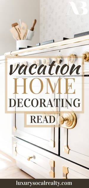 Discover decor ideas to perfect your home away from home.  Do you want to spruce up your second home? Make your brand new vacation home feel just like your own with these creative home decor ideas written by Real Estate Agent Joy Bender | San Diego Realtor® Compass