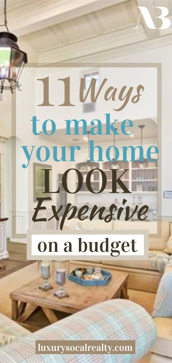 Home Decor On A Budget//Home Decor DIY//Home Decor Ideas//Home Decor Styles//Home Decor Modern//Home Decor On A Budget DIY//Home Decor Apartment//Home Decor Cozy//Home Decor Living Room//Home Decor Bedroom//Learn 11 Ways To Make Your House Look Expensive on a budget with DIY home decor ideas by Joy Bender Luxury Real Estate Agent San Diego REALTOR® La Jolla #homedecorideas #diyhomedecor #homedecor