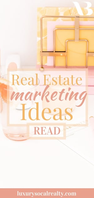 Discover real estate marketing ideas for Realtors® and a marketing strategy for listings and leads written by Real Estate Agent Joy Bender | San Diego Realtor® Compass