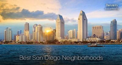 discover the best San Diego neighborhoods