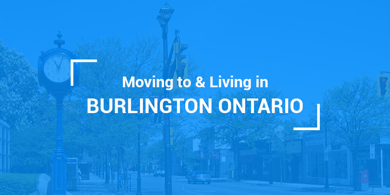 Living in and moving to burlington ontario blog
