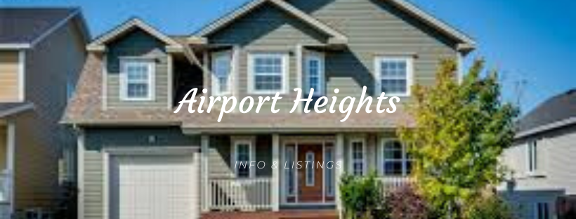 Airport Heights Houses for Sale
