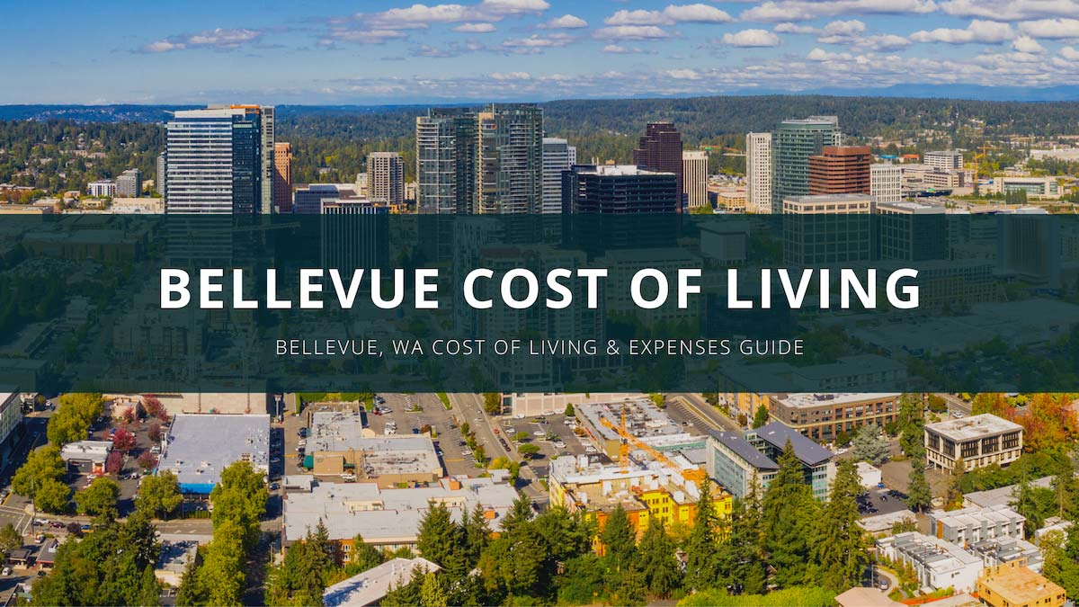 Bellevue Cost of Living Guide