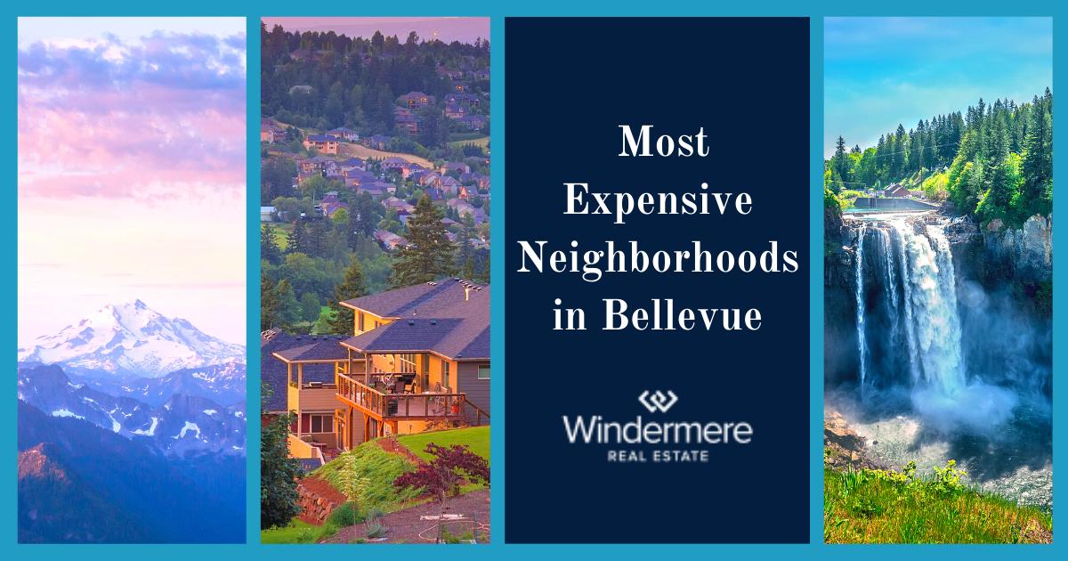Bellevue Most Expensive Neighborhoods