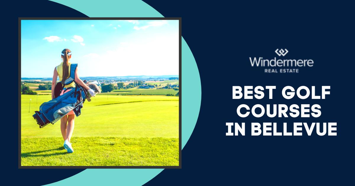 Best Golf Courses in Bellevue