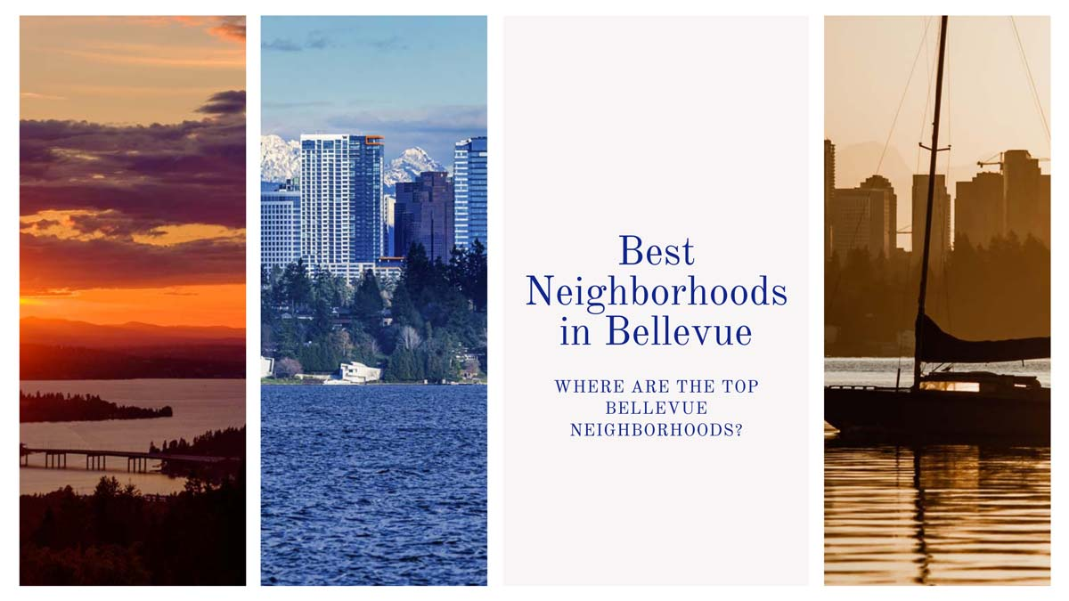 Best Neighborhoods in Bellevue