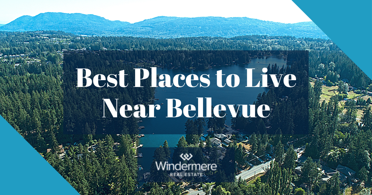 Best Places to Live Near Bellevue
