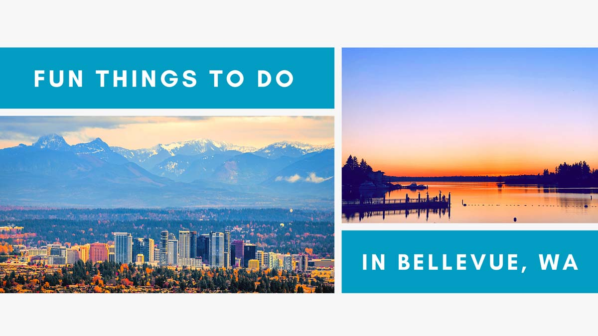 Activities & Entertainment in Bellevue, WA