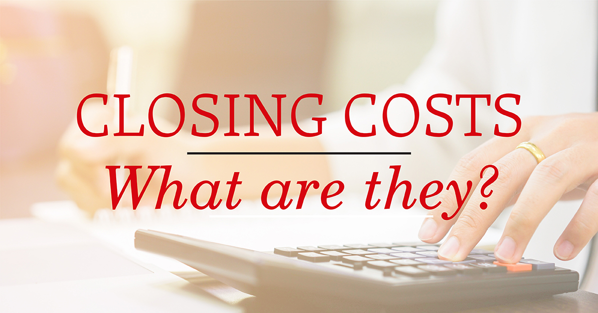 what are closing costs?
