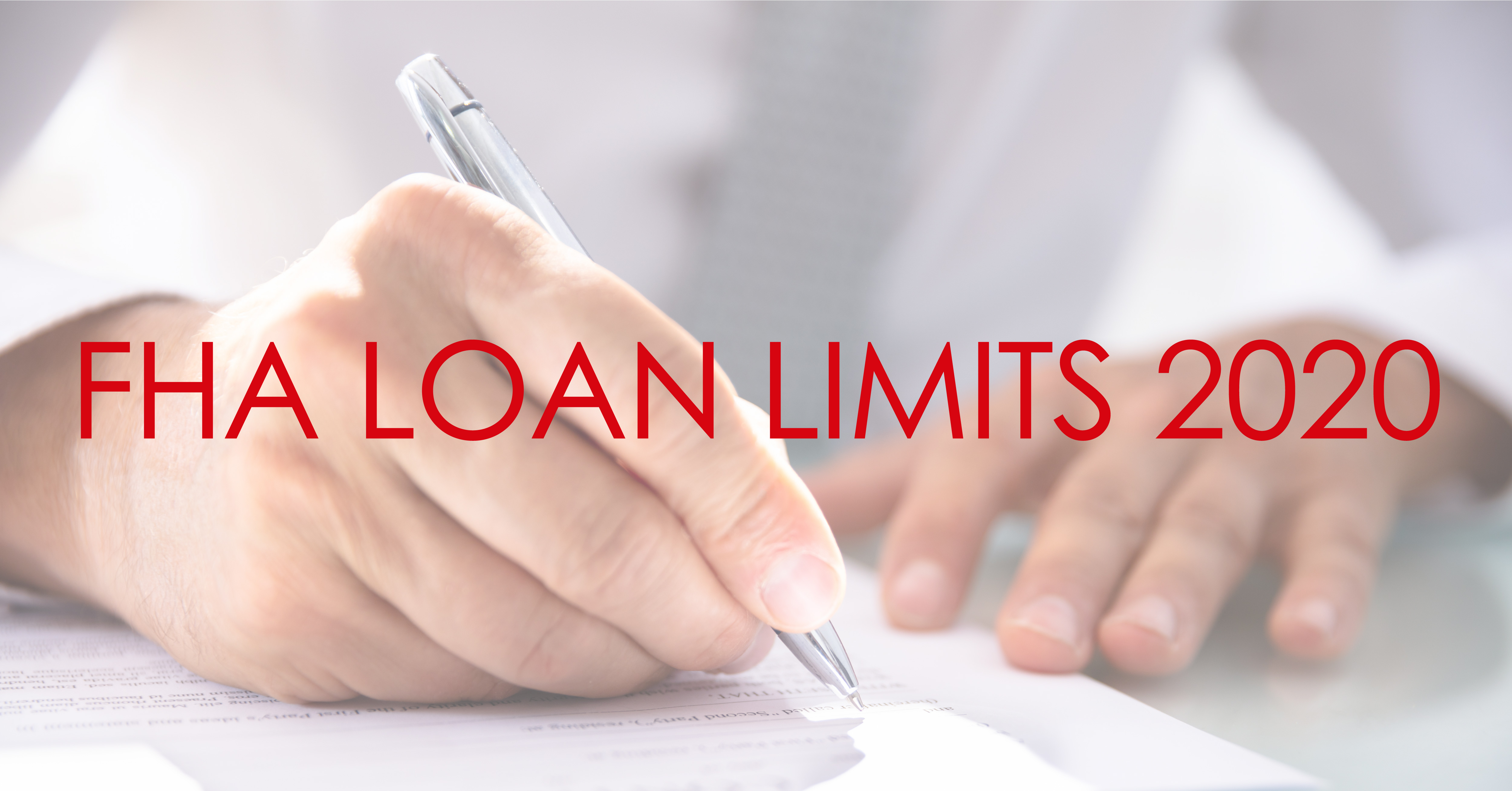 FHA Loan Limits Increased In 2020