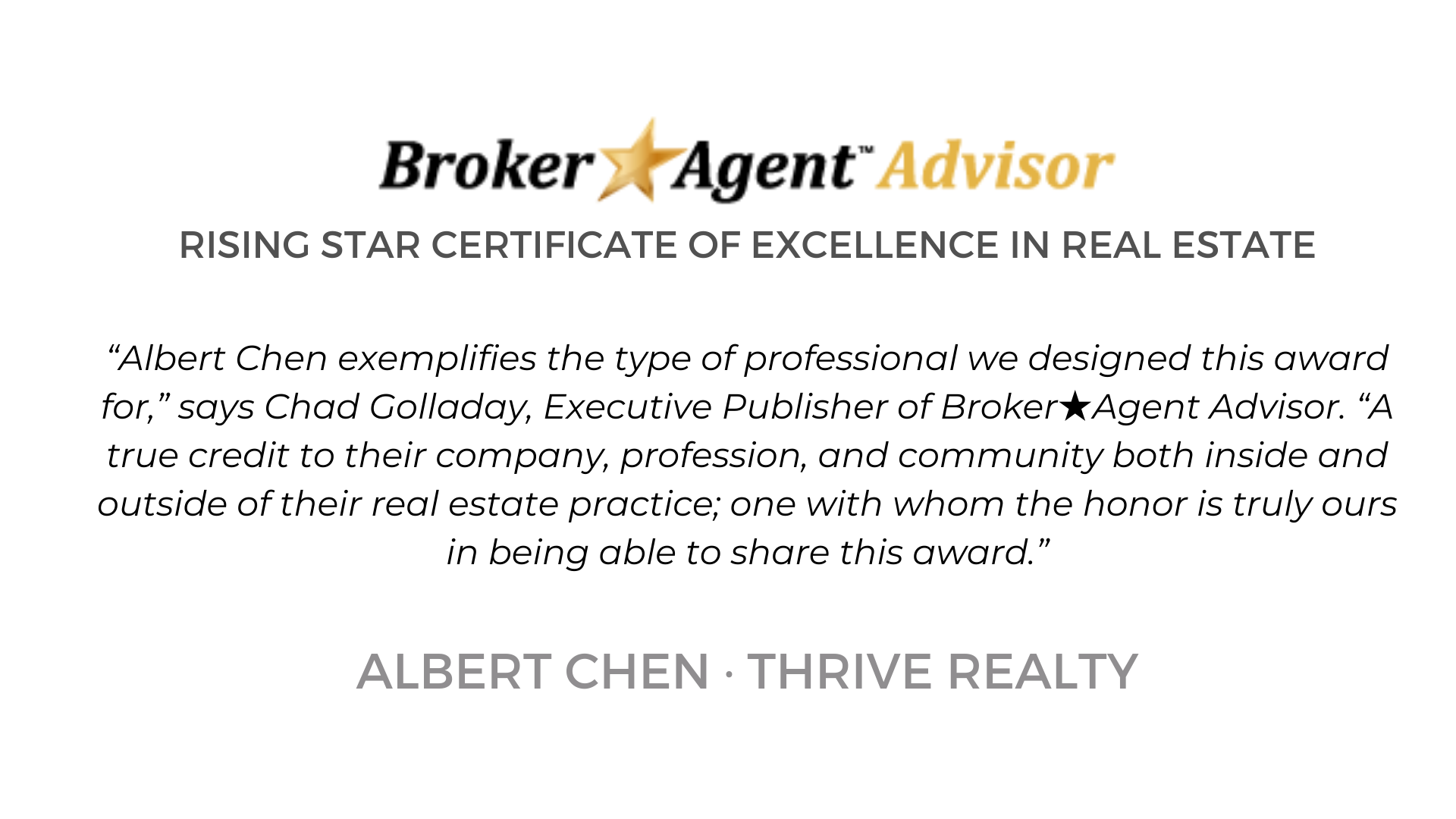 Albert Chen is recognized by Broker Advisor for excellence