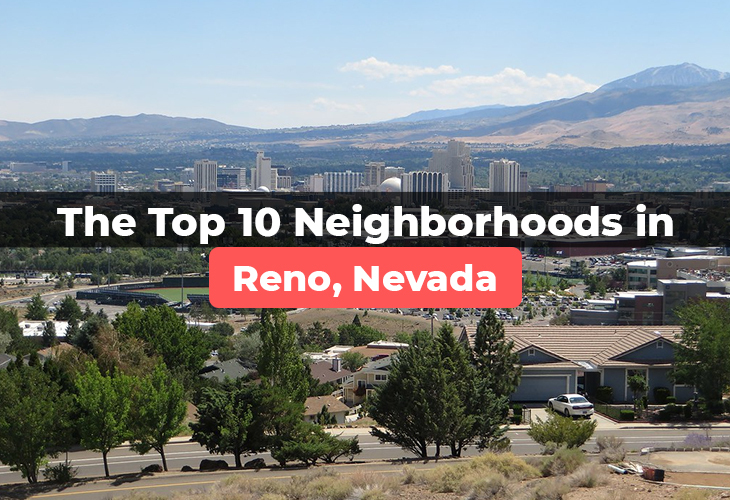 The Top Neighborhoods in Reno Nevada