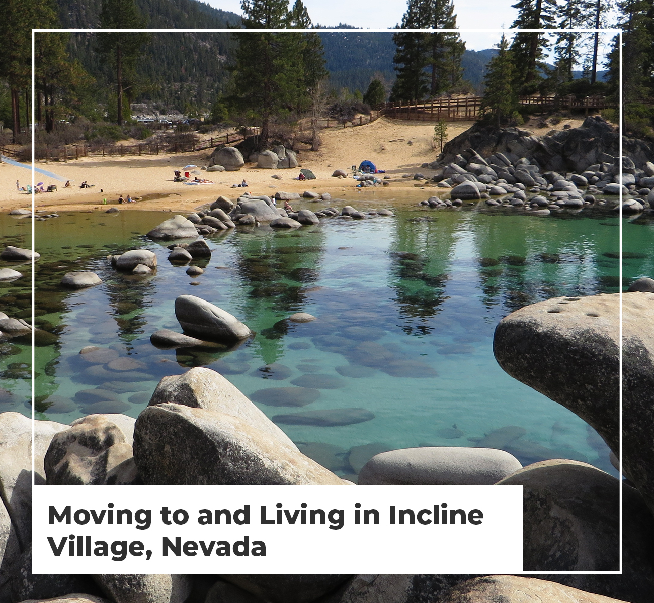 Moving to Living in Incline Village NV