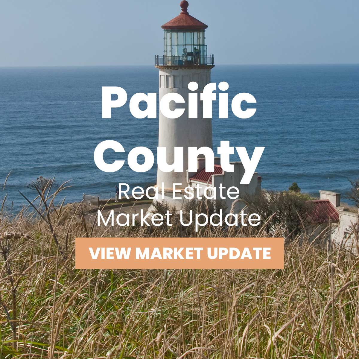 Pacific County Real Estate Market Update