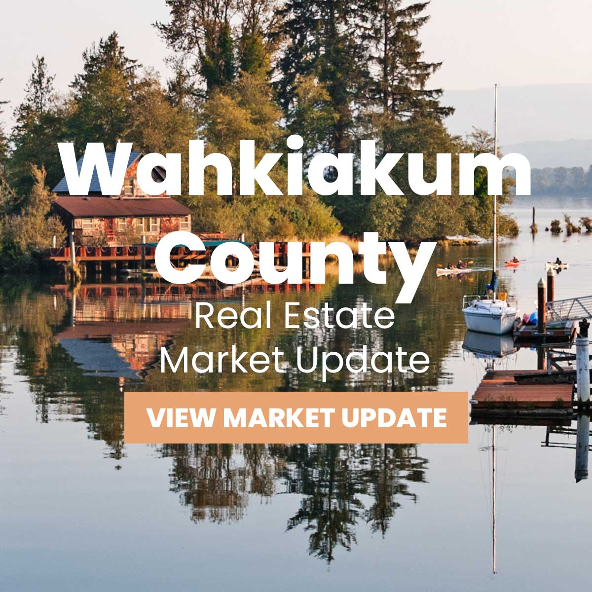 Wahkiakum County Real Estate Market Update