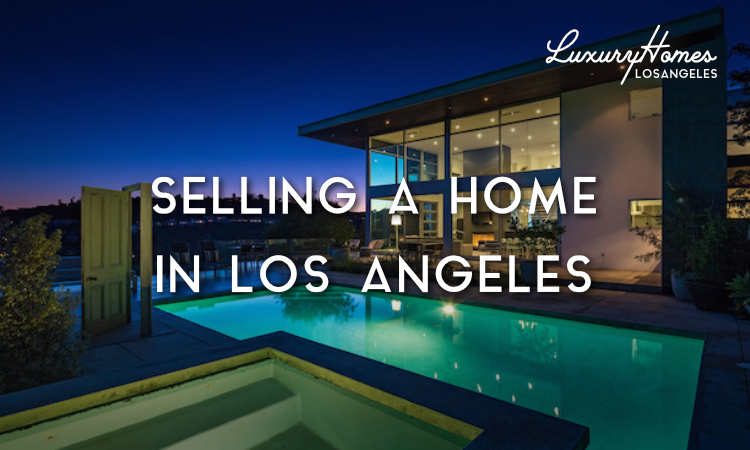 Sell a Home in Los Angeles