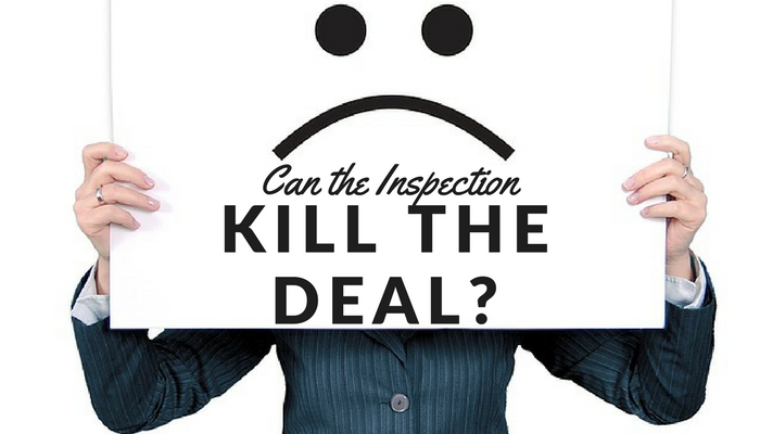 Can the Inspection Kill the Deal?