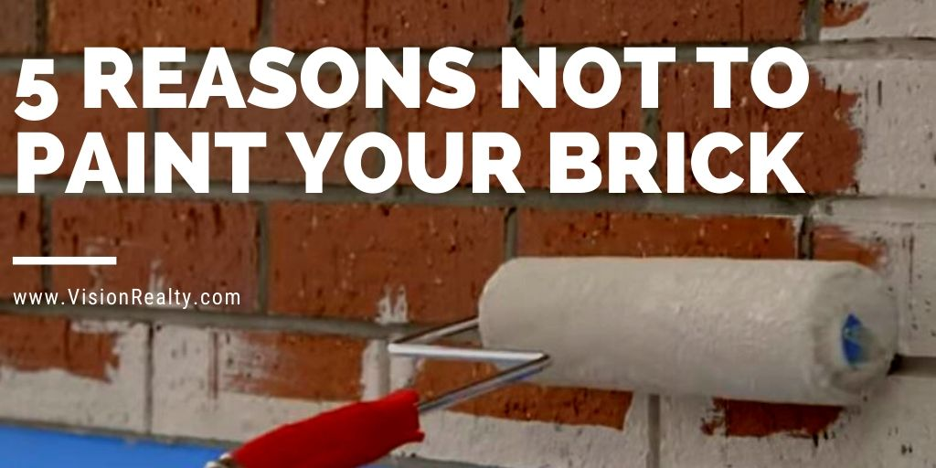 5 Reasons not to paint your brick