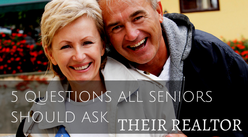 What All Seniors Should Ask Their Realtor®