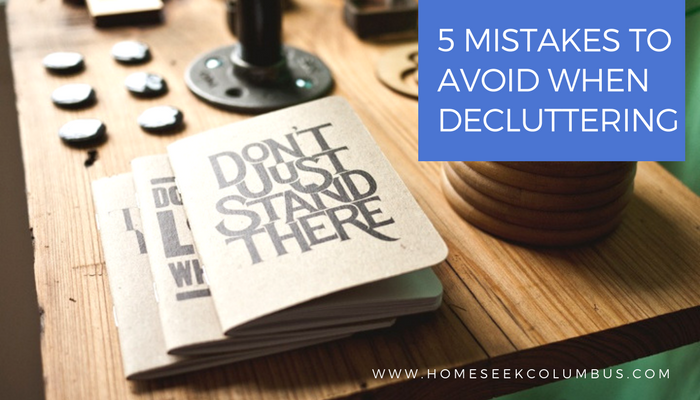 5 Mistakes People Make When Decluttering a Home