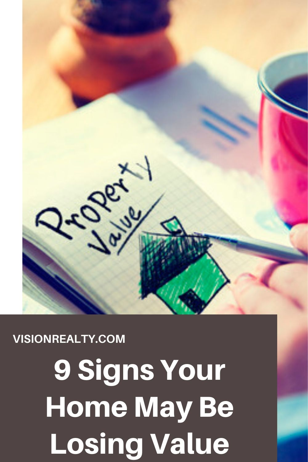 9 Signs Your Home May Be Losing Value