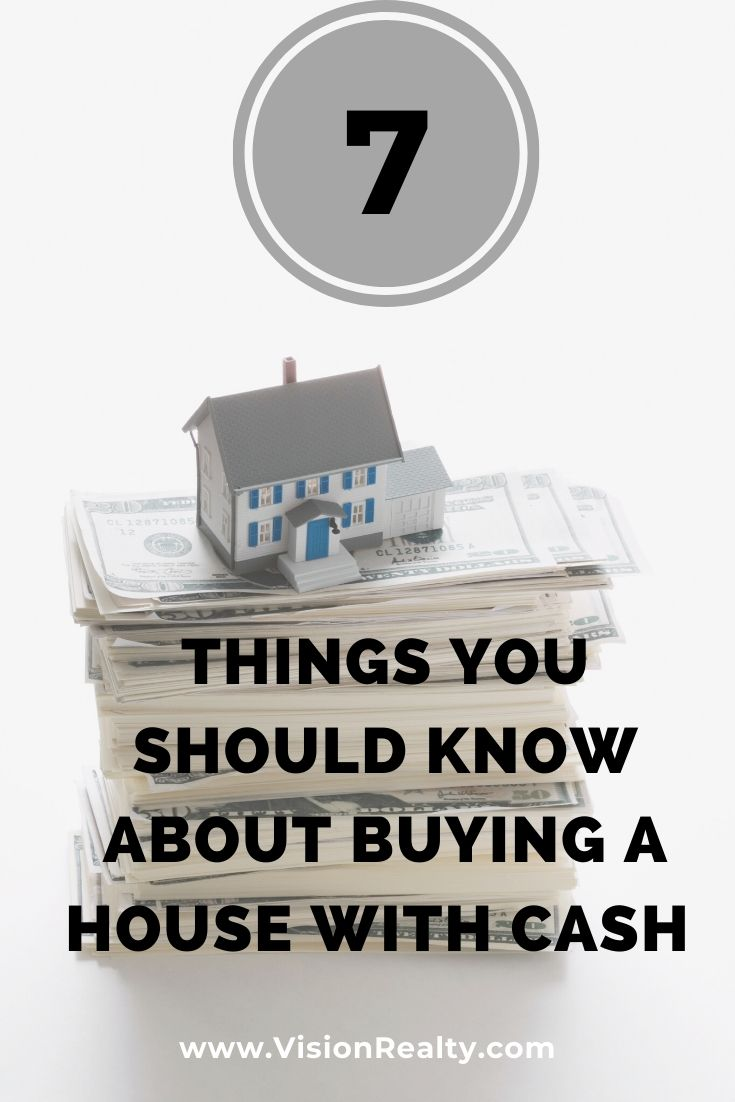 7 Things You Should Know About Buying a House with Cash