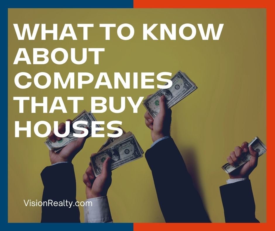 What to Know About Companies That Buy Houses