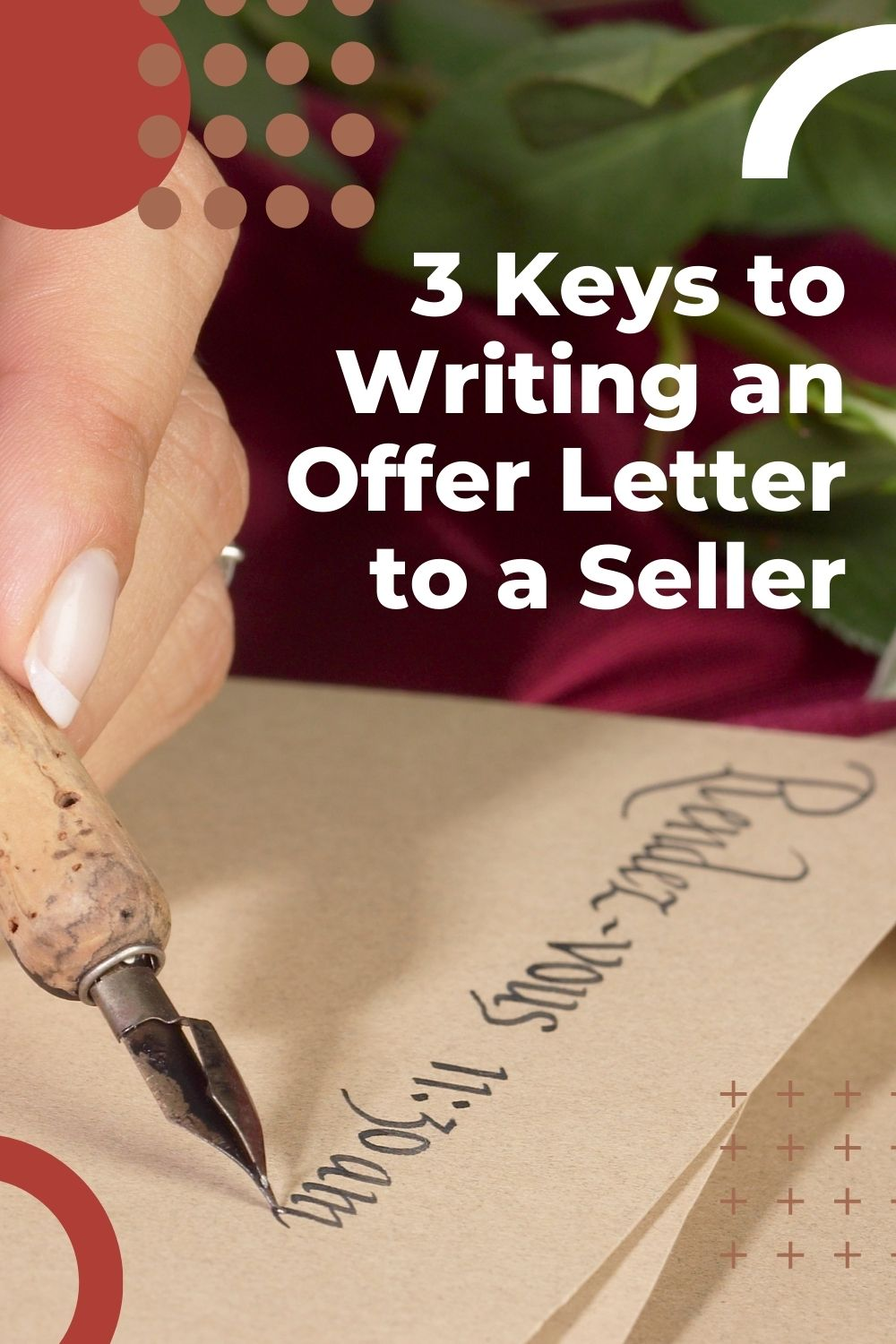 3 Keys to Writing an Offer Letter to a Seller