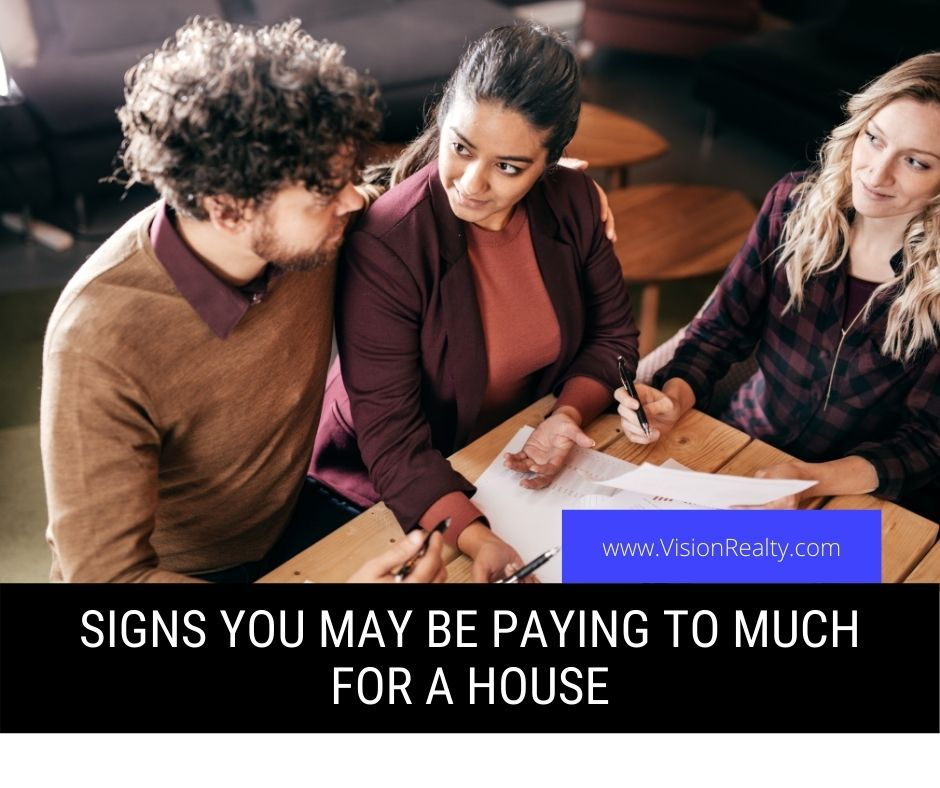 Signs You May Be Paying to Much for a House