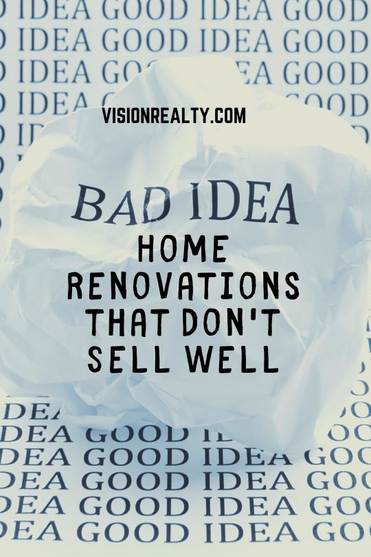 Home Renovations that Don't Sell Well