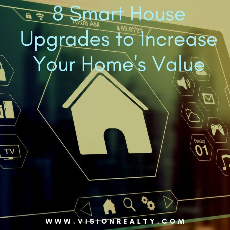8 Smart House Upgrades to Increase Your Home's Value