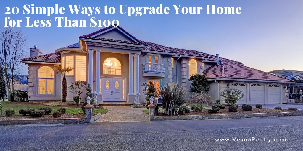 20 Simple Ways to Upgrade Your Home for Less Than $100
