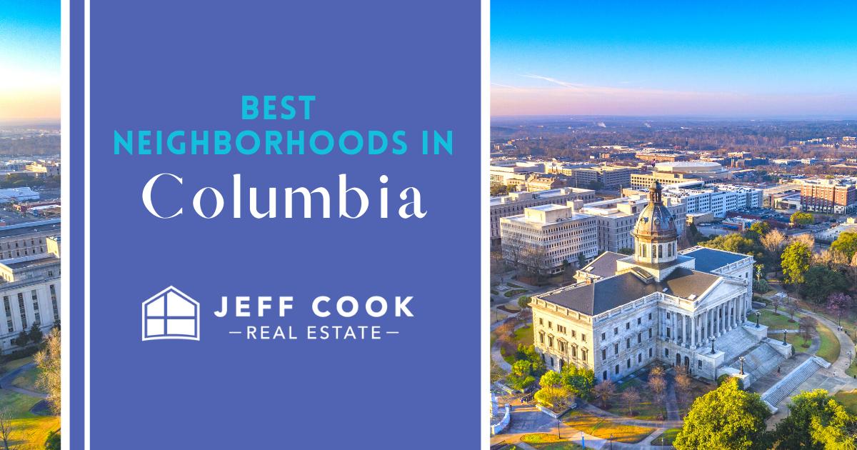 Columbia Best Neighborhoods