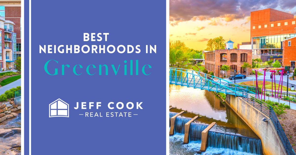 Greenville Best Neighborhoods