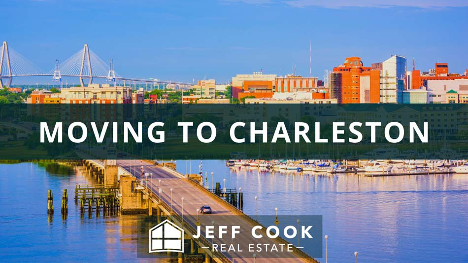 Moving to Charleston Relocation Guide