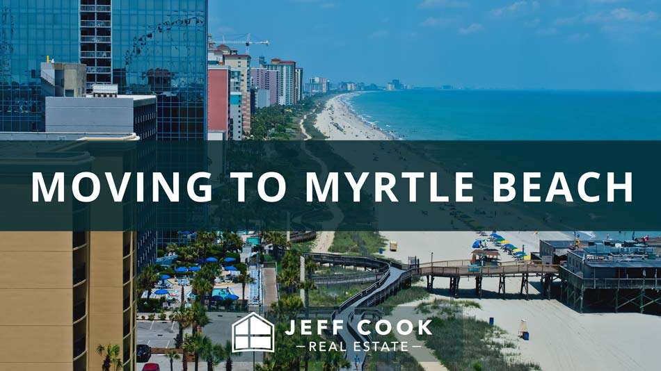 Moving to Myrtle Beach Relocation Guide