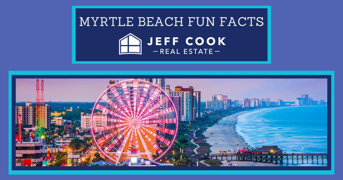Myrtle Beach Fun Facts