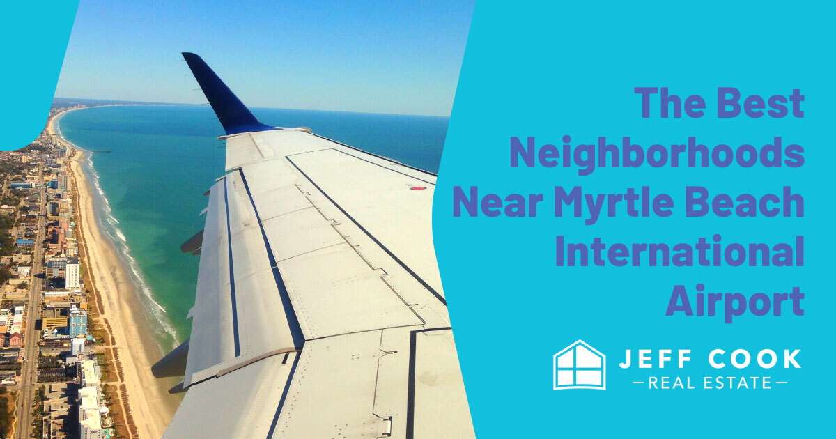 Best Places to Live Near Myrtle Beach International Airport