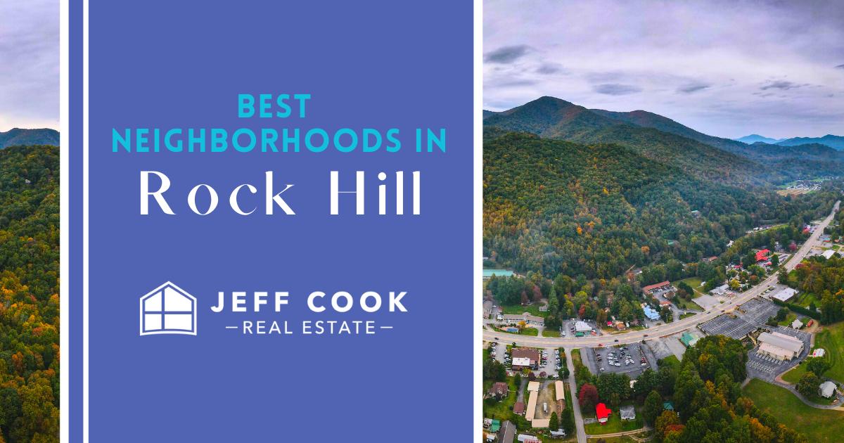 Rock Hill Best Neighborhoods