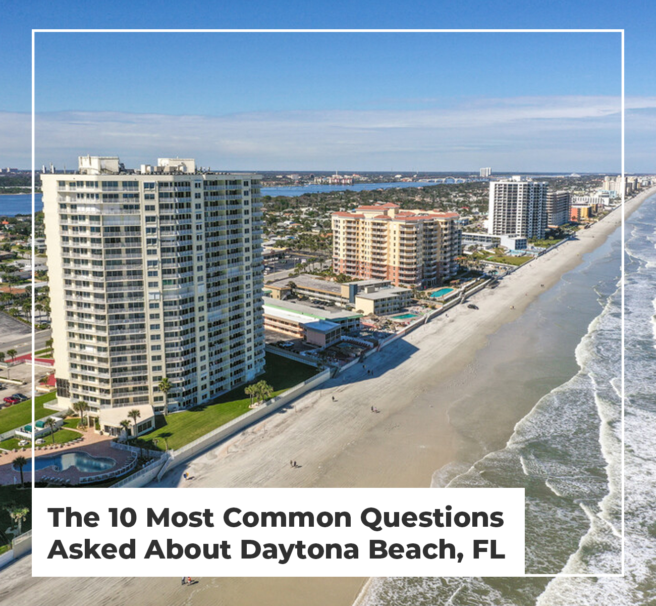 Common Questions About Daytona Beach